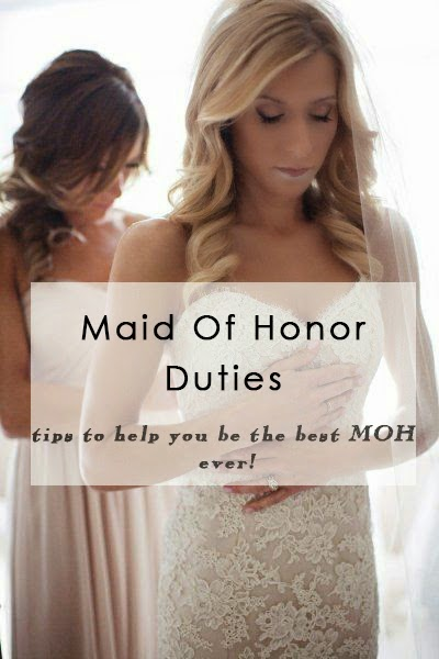 maid of honor duties