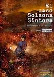 El Caso Solsona-Síntora y otras
