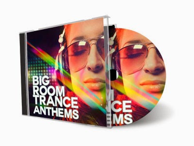 Big Room Trance Anthem (2014)