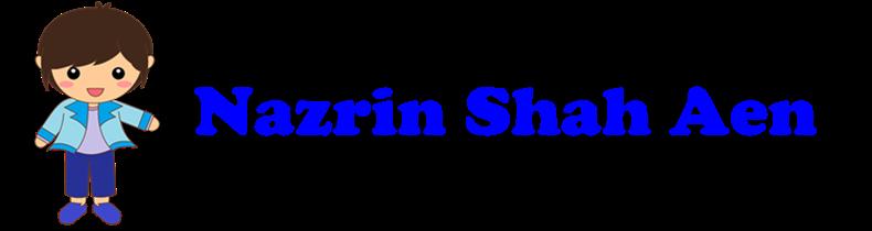 Nazrin Shah's Story