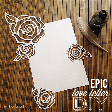 Diy Hand Cut Epic Love Letter