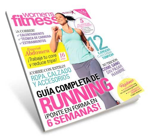 Revista Women's Fitness (2013) ESPAÑOL - Guía completa de running ¡ponte en forma en 6 semanas!