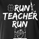 #RunTeacherRun