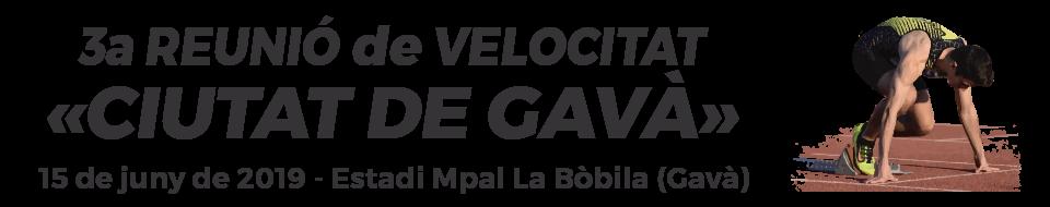 3a Reunió de Velocitat «Ciutat de Gavà»