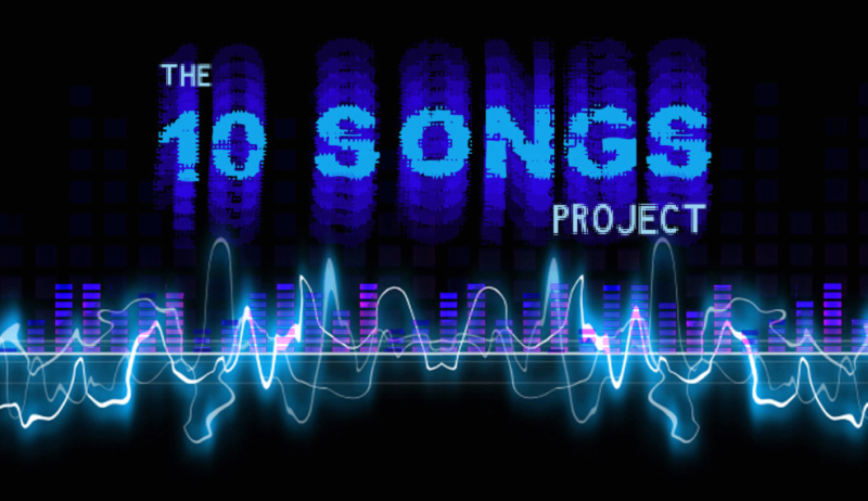 10 Songs Project