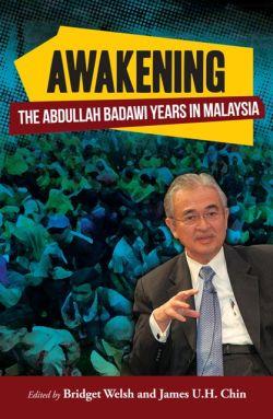 Tun Abdullah Ahmad Badawi The Awakening