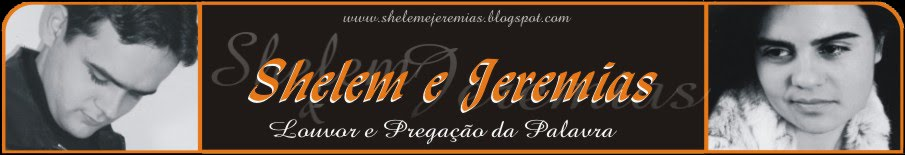Shelem e Jeremias