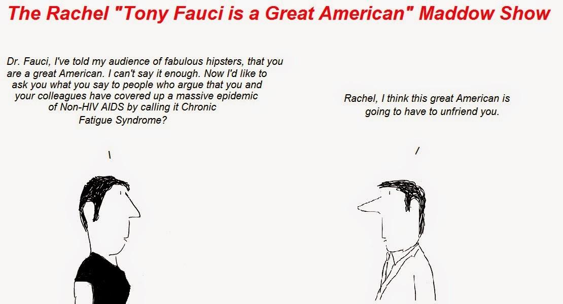 rachel maddow, anthony fauci, fauci, tony fauci, niaid, non-hiv aids, cfs, chronic fatigue syndrome, seid, strauss