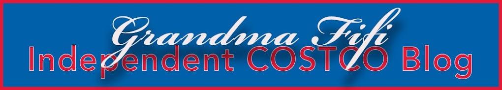 Grandma Fifi: Independent Costco Blog