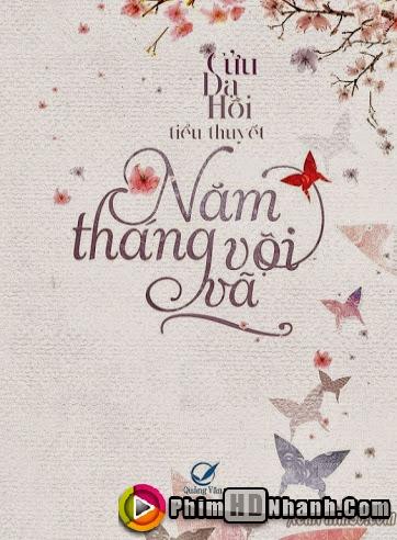 Năm Tháng Vội Vã - Nam Thang Voi Va