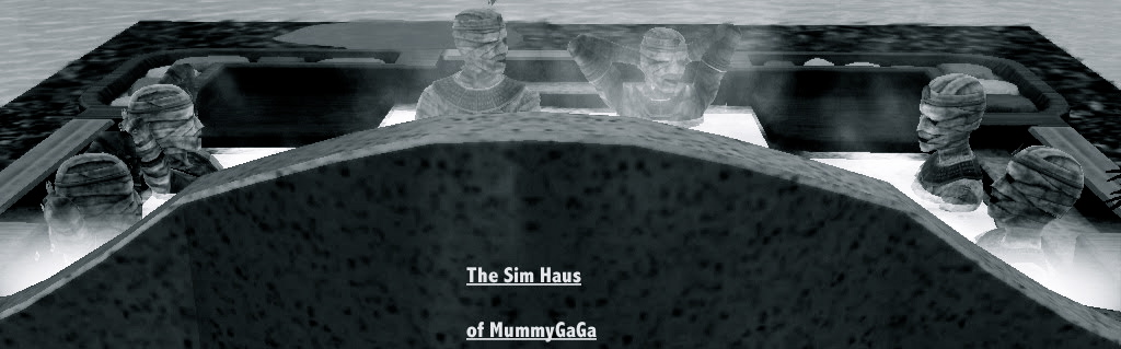 The Sim Haus of MummyGaGa