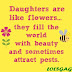 Daughters are like
