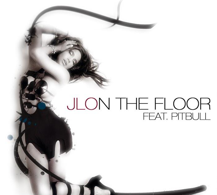 Lirik Lagu: Jennifer Lopez- On The Floor Lyrics (Feat. Pitbull)