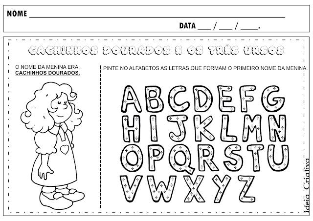 Atividade Cachinhos Dourados Letras do Alfabeto