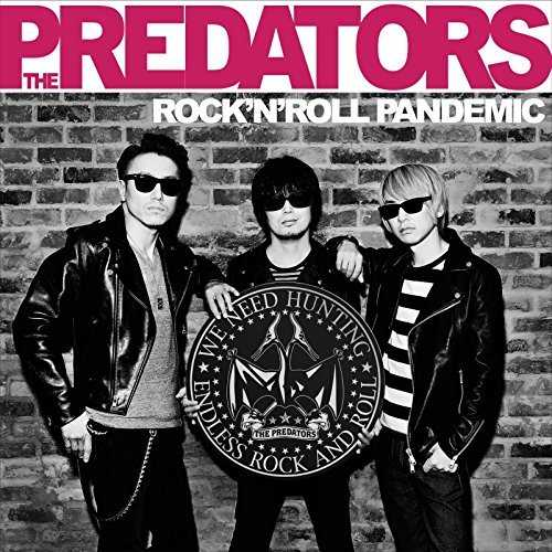 [Album] THE PREDATORS – ROCK'N' ROLL PANDEMIC (2015.08.26/MP3/RAR)