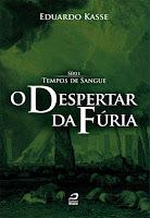 http://editoradraco.com/2015/11/12/o-despertar-da-furia-eduardo-kasse/