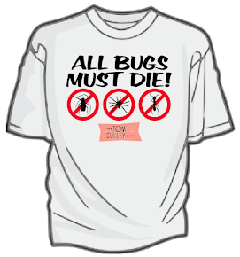 Hate Bugs? Buy A Shirt!