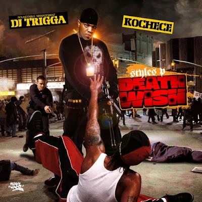 DJ_Trigga_and_Kochece_Present_Styles_P-Death_Wish-(Bootleg)-2010-WEB
