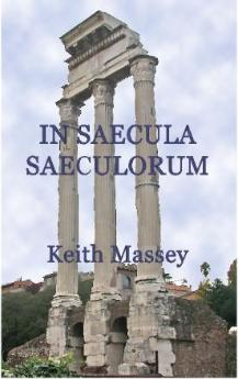 In Saecula Saeculorum - Go Back in Time to Ancient Rome on a Mission to Save the World!