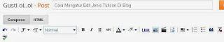 Cara Mengatur Edit Jenis Tulisan Di Blog