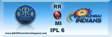 IPL 6 RR vs MI Highlight Match and IPL 6 Point Table