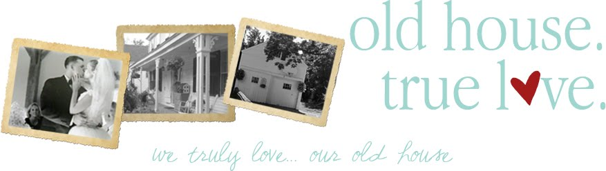 old house. true love.