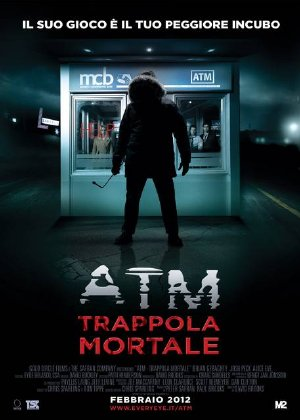 Sát Nhân ATM - ATM (2012)