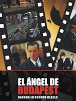El angel de Budapest (2011) online y gratis