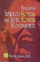 toko buku rahma: buku PENGANTAR SOSIOLOGI KONFLIK DAN ISU-ISU KONFLIK KONTEMPORER, pengarang novri susan, penerbit kencana