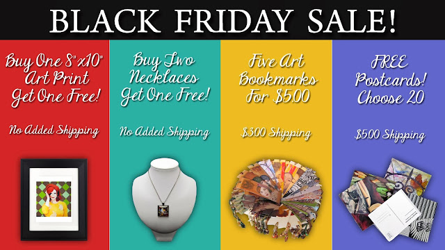 art black friday sale, black friday, artist, art deals, art prints, art pendant necklaces, art bookmarks, art postcards
