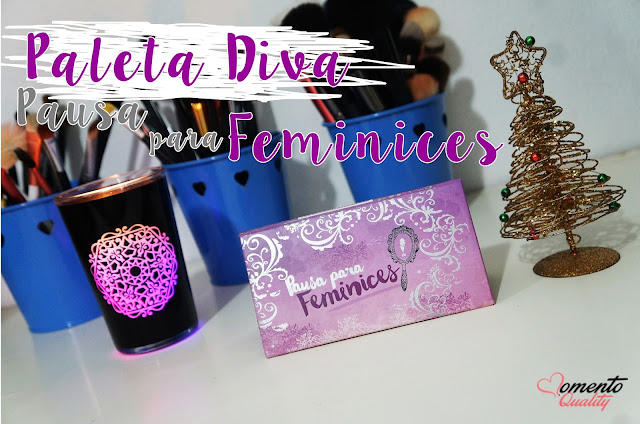 Paleta Diva Pausa para Feminices