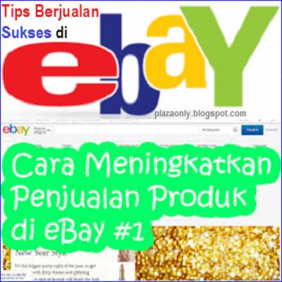 Tips Berjualan Sukses di Ebay