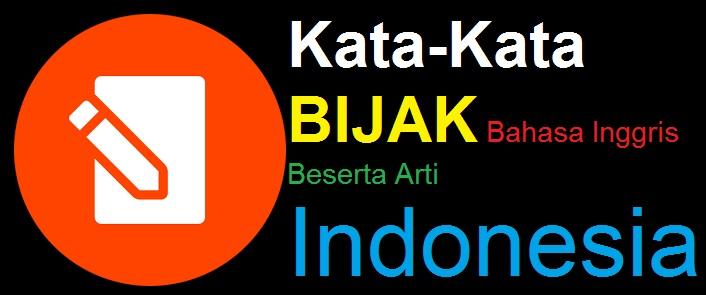 66 KUMPULAN Kata-Kata Bijak Bahasa Inggris Beserta Arti Bhs Indonesia