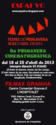 9a PRIMAVERA CINEMATOGRÀFICA  Del 18 al 25 d'abril