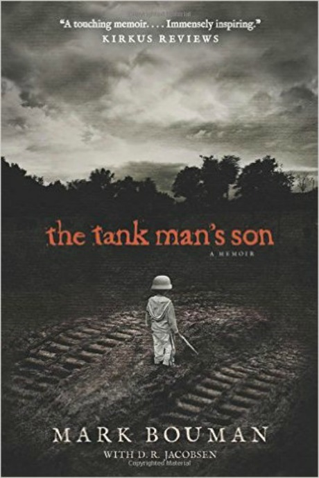 The Tank Man's Son by Mark Bouman