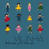 O Vilinha!