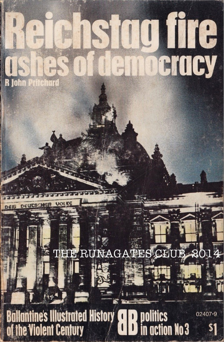 REICHSTAG FIRE - author  R. John Pritchard, Ballantine's, New York