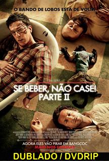 Assistir Se Beber não Case 2 Dublado 2011