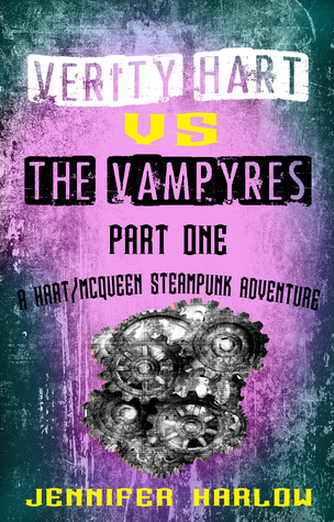Review: Verity Hart Vs The Vampyres: Part One by Jennifer Harlow