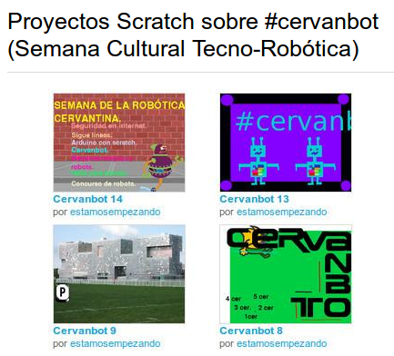 http://www.educa2.madrid.org/web/aprendemos-con-bots/inicio/-/visor/proyectos-scratch-sobre-cervanbot-semana-cultural-tecno-robotica-