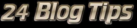 24 Blog Tips