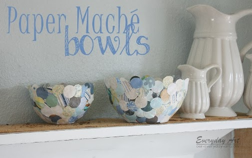 http://www.our-everyday-art.com/2013/05/paper-mache-bowls.html