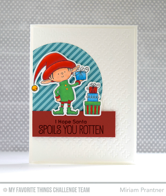 Spoiled Elf Card by Miriam Prantner featuring the Birdie Brown Santa's Elves stamp set and Die-namics and Proof Positive Cover-up Die-namics #mftstamps