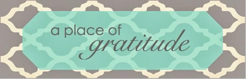 a place of gratitude