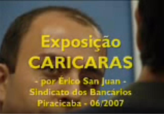 """""""Caricaras ao vivo"""" -  Sindicato dos Bancários - Piracicaba, SP (2007)"""