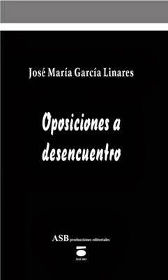 OPOSICIONES A DESENCUENTRO