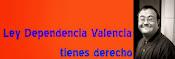 Ley Dependencia Valencia