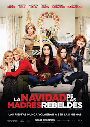 La Navidad de las Madres Rebeldes / El Gran Desmadre (Malas Madres 2) Poster