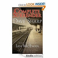 Complete Surrender - a Family's Dark Secret and the Brothers it Tore Apart by Dave Sharp £0.99