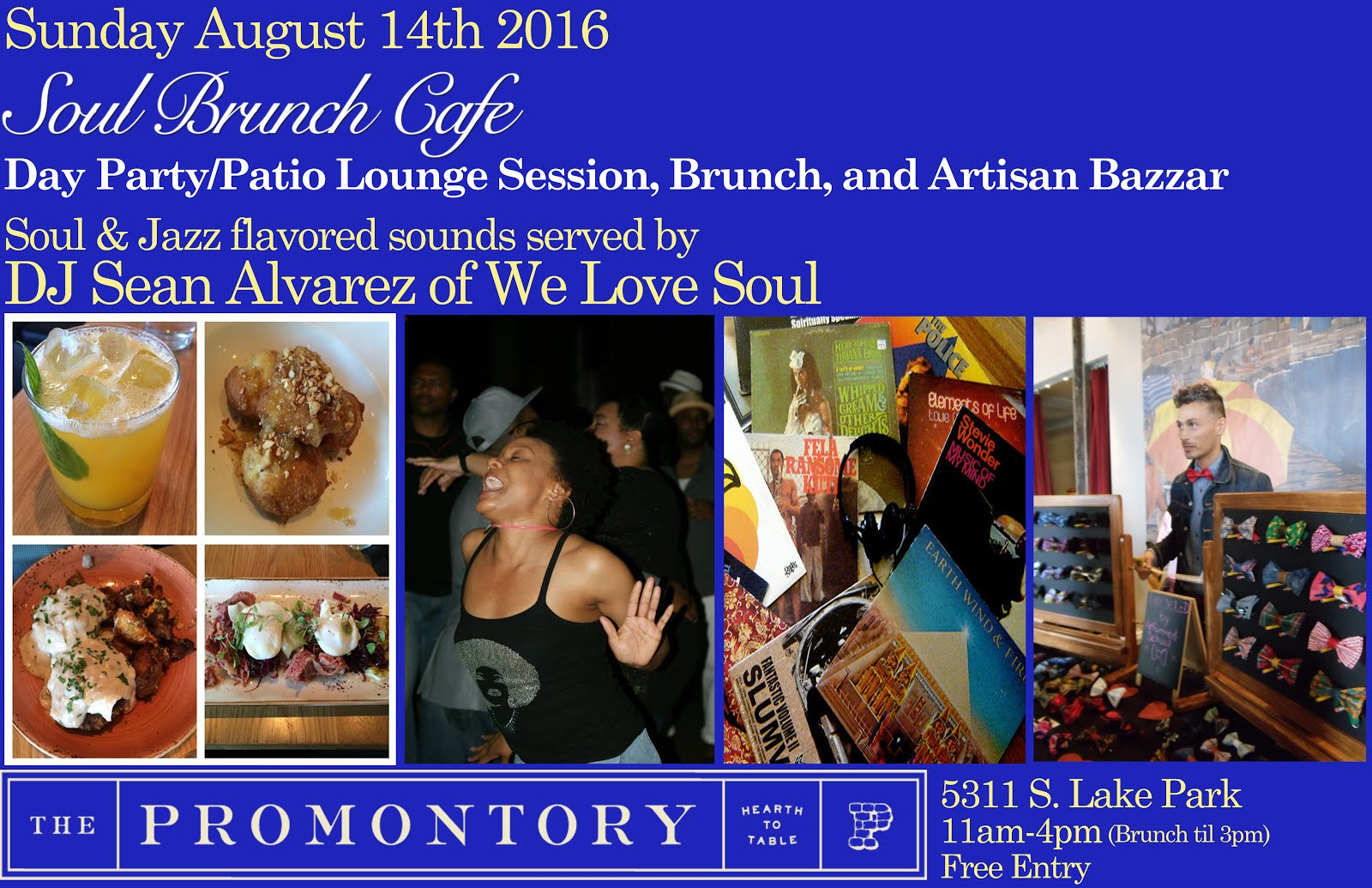 Sunday August 14: Soul Brunch Cafe' @ The Promontory